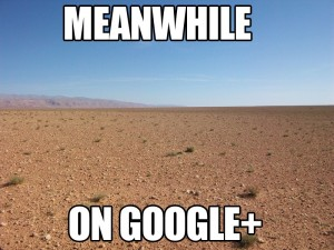 Meanwhile...-on-Google+